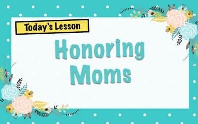 Honoring Moms | LW Northwest Kids Ministry