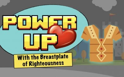 Power Up | Breastplate of Righteousness | LW Northwest Kids Ministry