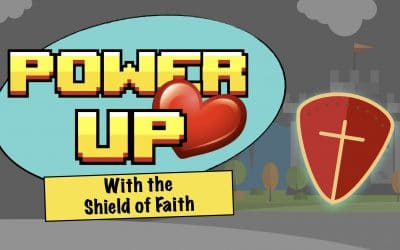 Power Up With the Shield of Faith | LW Northwest Kids Ministry